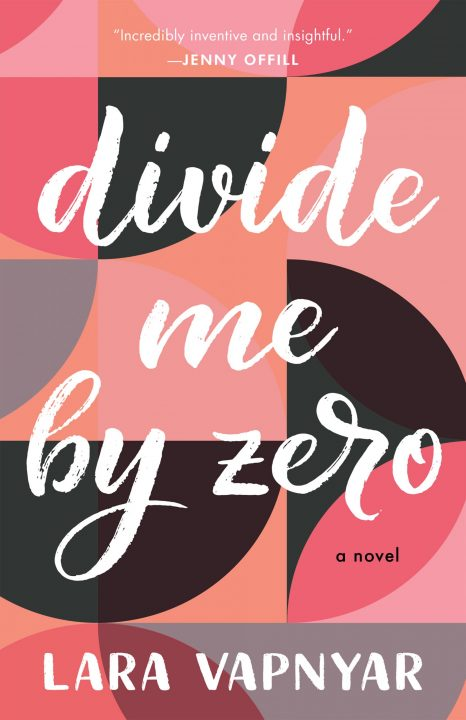 One of our recommended books is Divide Me By Zero by Lara Vapnyar