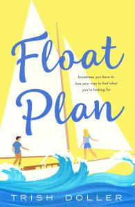 One of our recommended books is Float Plan by Trish Doller