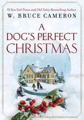One of our recommended books is A Dog's Perfect Christmas by W. Bruce Cameron