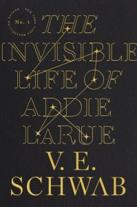 One of our recommended books is The Invisible Life of Addie LaRue by V. E. Schwab