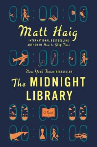 One of our recommended books is The Midnight Library by Matt Haig