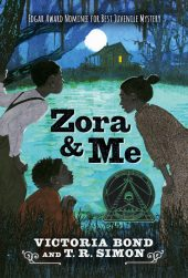 One of our recommended books is Zora and Me by Victoria Bond and T. R. Simon