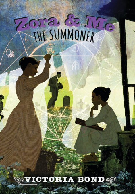 One of our recommended books is Zora and Me: The Summoner by Victoria Bond