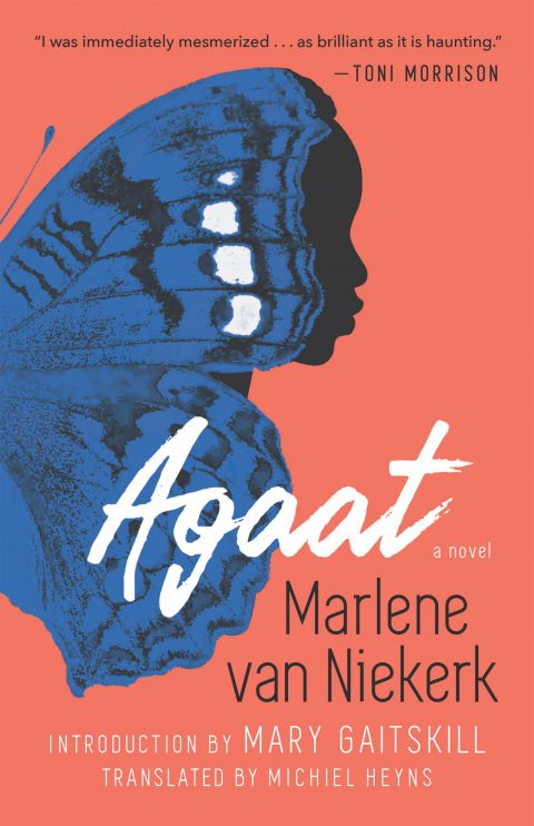 One of our recommended books is Agaat by Marlene van Niekerk