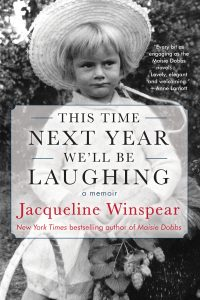 One of our recommended books is This Time Next Year We'll Be Laughing by Jacqueline Winspear