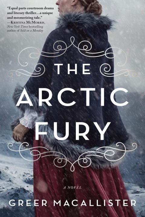 One of our recommended books is The Arctic Fury by Greer Macallister