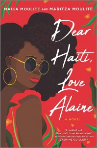 One of our recommended books is Dear Haiti, Love Alaine by Maika and Maritza Moulite