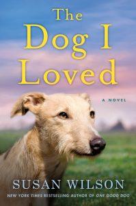 One of our recommended books is The Dog I Loved by Susan Wilson