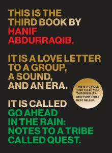 One of our recommended books is Go Ahead in the Rain by Hanif Abdurraqib