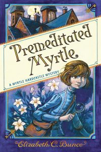 One of our recommended books is Premeditated Myrtle by Elizabeth C. Bunce