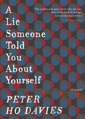One of our recommended books is A Lie Someone Told You About Yourself by Peter Ho Davies
