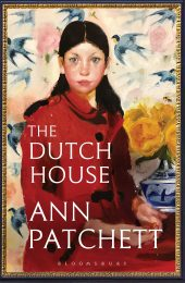 One of our recommended books is The Dutch House by Ann Patchett