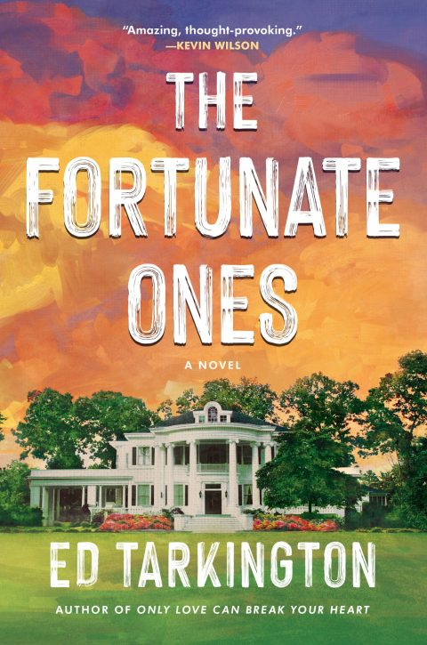 One of our recommended books is The Fortunate Ones by Ed Tarkington