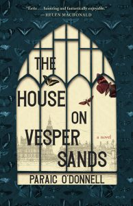 One of our recommended books is The House on Vesper Sands by Paraic O'Donnell
