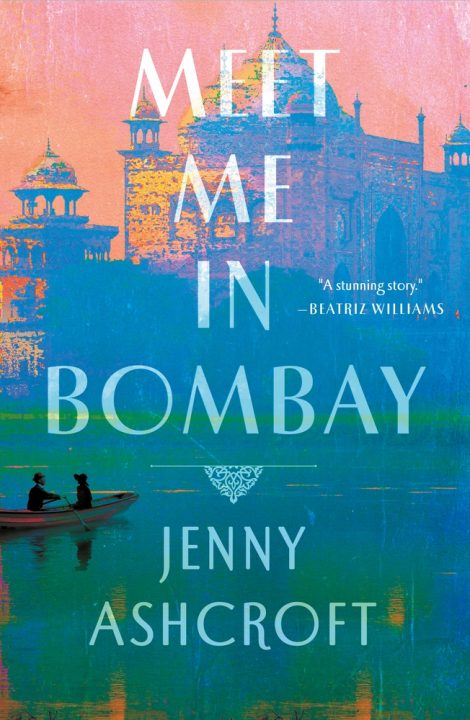 One of our recommended books is Meet Me in Bombay by Jenny Ashcroft