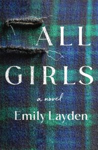 One of our recommended books is All Girls by Emily Layden