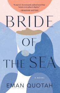 One of our recommended books is Bride of the Sea by Eman Quotah