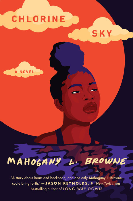 One of our recommended books is Chlorine Sky by Mahogany L. Browne