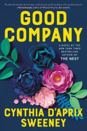 One of our recommended books is Good Company by Cynthia D'Aprix Sweeney