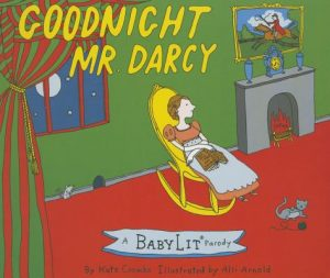 Goodnight Mr. Darcy