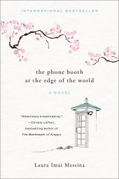 One of our recommended books is The Phone Booth at the Edge of the World by Laura Imai Messina