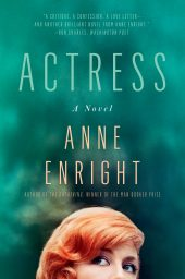 One of our recommended books is Actress by Anne Enright