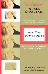 Are You Somebody by Nuala O'Faolain