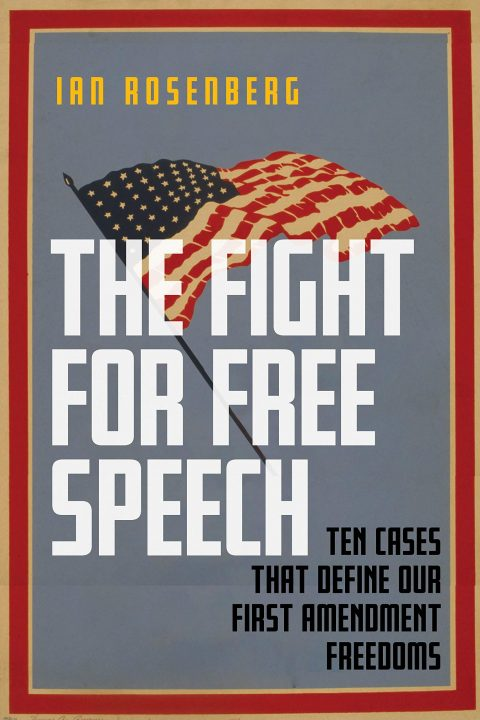 One of our recommended books is The Fight for Free Speech by Ian Rosenberg