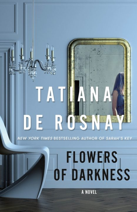 One of our recommended books is Flowers of Darkness by Tatiana de Rosnay