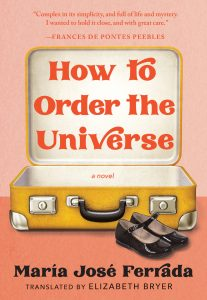 One of our recommended books is How to Order the Universe by María José Ferrada