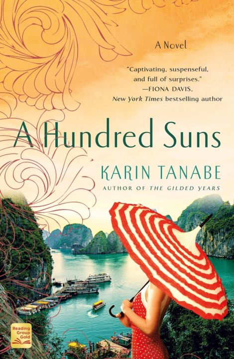 One of our recommended books is A Hundred Suns by Karin Tanabe
