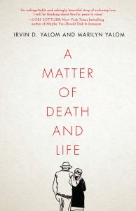 One of our recommended books is A Matter of Death and Life by Irvin D. Yalom and Marilyn Yalom