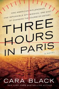 One of our recommended books is Three Hours in Paris by Cara Black