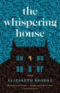 One of our recommended books is The Whispering House by Elizabeth Brooks