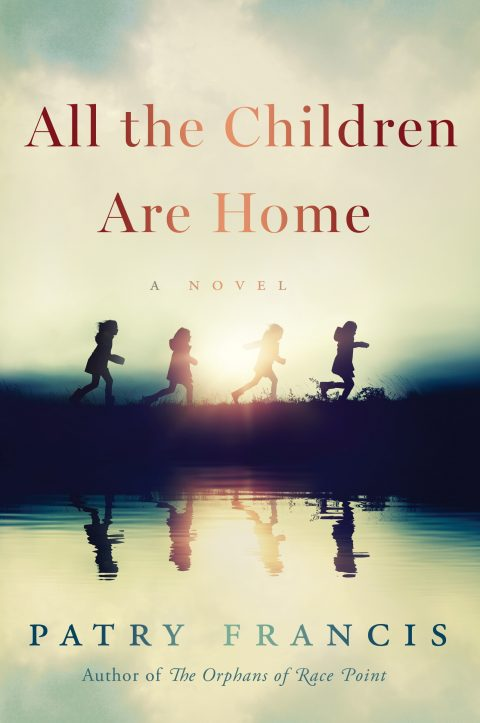 One of our recommended books is All the Children Are Home by Patry Francis