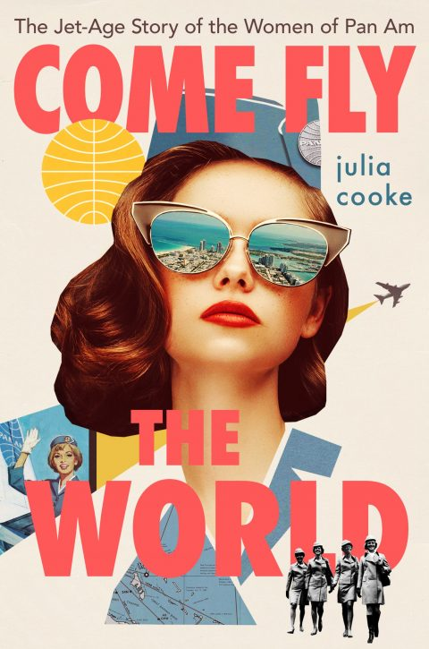 One of our recommended books is Come Fly the World by Julia Cooke