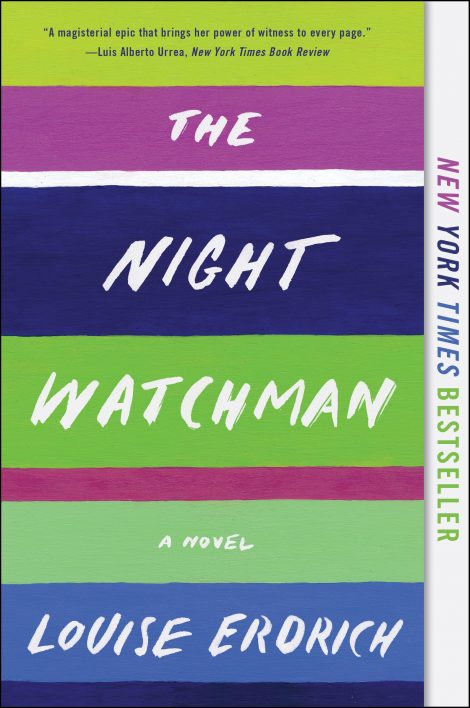 One of our recommended books is The Night Watchman by Louise Erdrich
