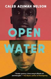 One of our recommended books is Open Water by Caleb Azumah Nelson