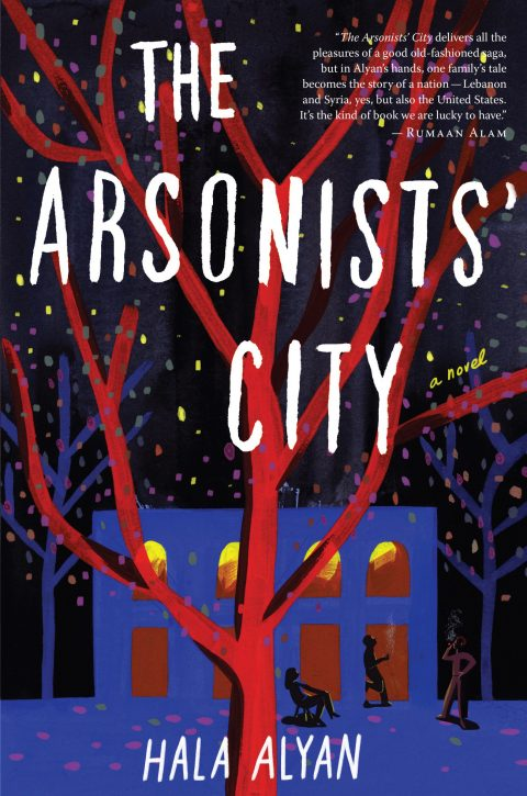 One of our recommended books is The Arsonists' City by Hala Alyan