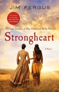 One of our recommended books is Strongheart by Jim Fergus