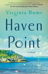 One of our recommended books is Haven Point by Virginia Hume