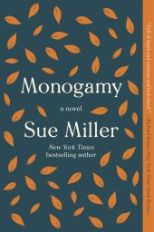 One of our recommended books is Monogamy by Sue Miller