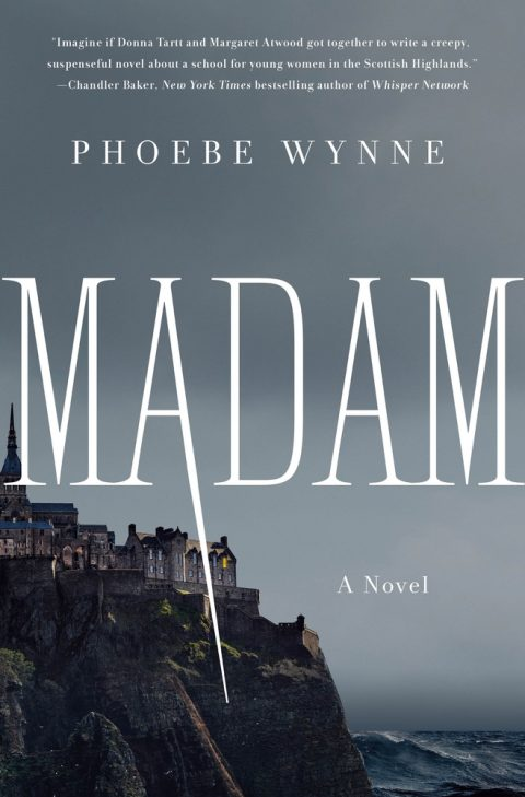 One of our recommended books is Madam by Phoebe Wynne