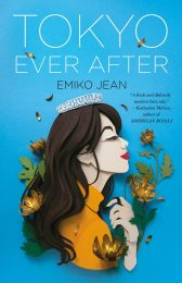 One of our recommended books is Tokyo Ever After by Emiko Jean