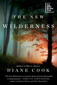 One of our recommended books is The New Wilderness by Diane Cook