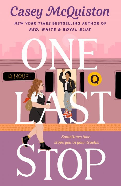 One of our recommended books is One Last Stop by Casey McQuiston