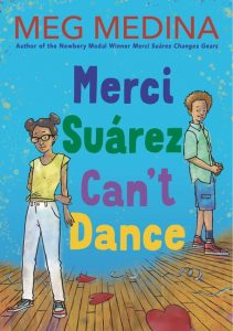 One of our recommended books is Merci Suarez Can't Dance by Meg Medina