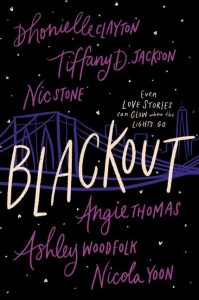 One of our recommended books is Blackout by Dhonielle Clayton
