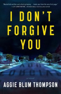 One of our recommended books is I Don't Forgive You by Aggie Blum Thompson