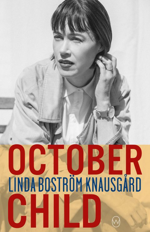 One of our recommended books is October Child by Linda Bostrom Knausgard